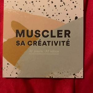 Muscler sa créativité